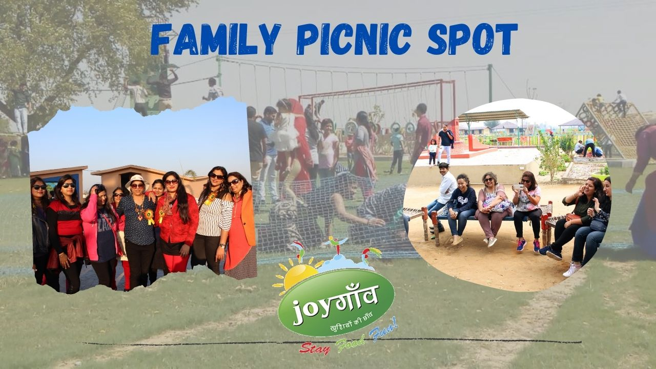 Family Picnic Spot near Delhi NCR – Joygaon